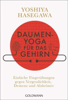 Yoshiya Hasegawa: Daumen-Yoga für das Gehirn, Buch