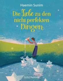 Haemin Sunim: Die Liebe zu den nicht perfekten Dingen, Buch