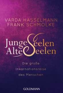 Varda Hasselmann: Junge Seelen - Alte Seelen, Buch