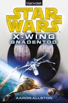 Aaron Allston: Star Wars(TM) X-Wing. Gnadentod, Buch