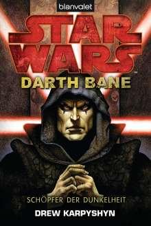 Drew Karpyshyn: Star Wars(TM) - Darth Bane, Buch
