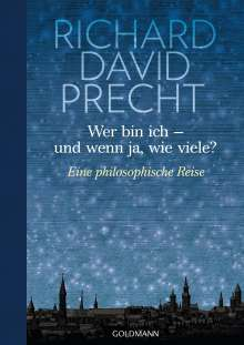 Richard David Precht: Wer bin ich - und wenn ja wie viele?, Buch