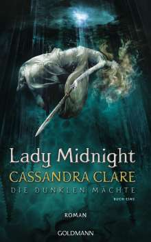 Cassandra Clare: Lady Midnight, Buch