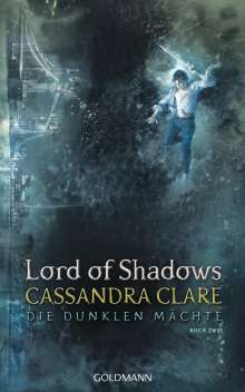 Cassandra Clare: Lord of Shadows, Buch