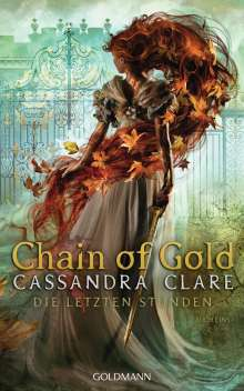 Cassandra Clare: Chain of Gold, Buch
