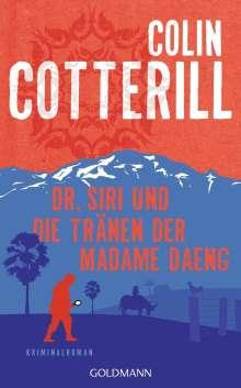 Colin Cotterill: Dr. Siri und die Tränen der Madame Daeng, Buch