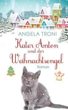 Angela Troni: Kater Anton und der Weihnachtsengel, Buch