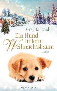 Greg Kincaid: Ein Hund unterm Weihnachtsbaum, Buch