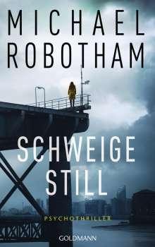Michael Robotham: Schweige still, Buch