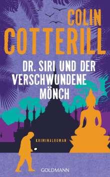 Colin Cotterill: Dr. Siri und der verschwundene Mönch, Buch