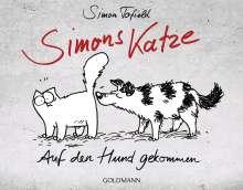 Simon Tofield: Simons Katze - Auf den Hund gekommen, Buch