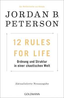 Jordan B. Peterson: 12 Rules For Life, Buch