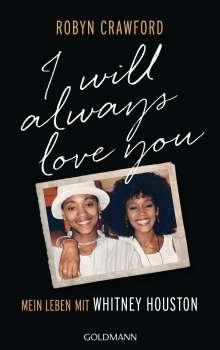 Robyn Crawford: I Will Always Love You, Buch