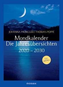Johanna Paungger: Mondkalender - die Jahresübersichten 2020-2029, Diverse