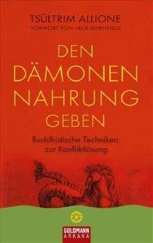 Tsültrim Allione: Den Dämonen Nahrung geben, Buch