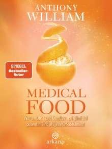 Anthony William: Medical Food, Buch