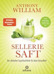 Anthony William: Selleriesaft, Buch
