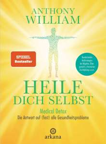 Anthony William: Heile dich selbst, Buch
