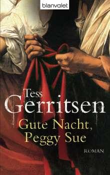 Tess Gerritsen: Gute Nacht, Peggy Sue, Buch