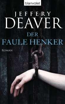 Jeffery Deaver: Der faule Henker, Buch