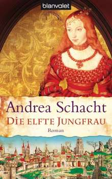 Andrea Schacht: Die elfte Jungfrau, Buch