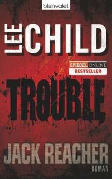 Lee Child: Trouble, Buch