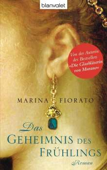 Marina Fiorato: Das Geheimnis des Frühlings, Buch