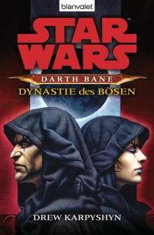 Drew Karpyshyn: Star Wars (TM) Darth Bane 3. Dynastie des Bösen, Buch