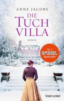 Anne Jacobs: Die Tuchvilla, Buch