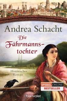Andrea Schacht: Die Fährmannstochter, Buch
