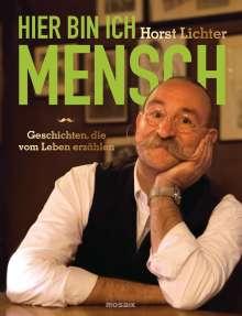 Horst Lichter: Hier bin ich Mensch, Buch