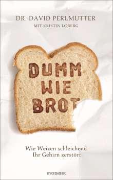 David Perlmutter: Dumm wie Brot, Buch