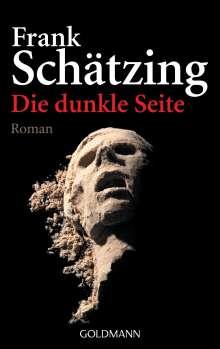 Frank Schätzing: Die dunkle Seite, Buch