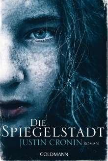 Justin Cronin: Die Spiegelstadt, Buch