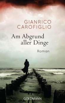 Gianrico Carofiglio: Am Abgrund aller Dinge, Buch