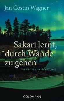 Jan Costin Wagner: Sakari lernt, durch Wände zu gehen, Buch