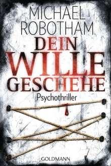 Michael Robotham: Dein Wille geschehe, Buch