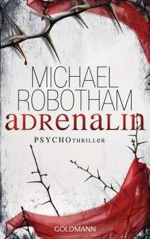 Michael Robotham: Adrenalin, Buch