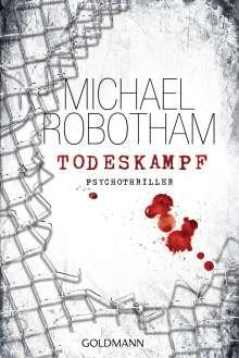 Michael Robotham: Todeskampf, Buch