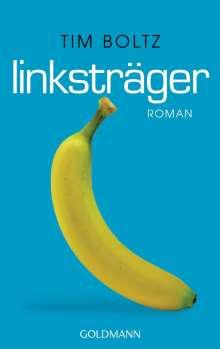 Tim Boltz: Linksträger, Buch