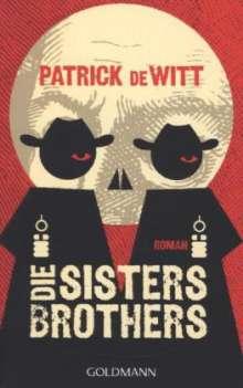 Patrick deWitt: Die Sisters Brothers, Buch