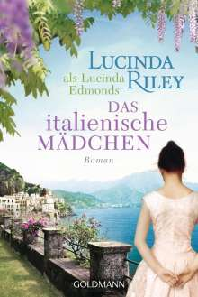 Lucinda Riley: Das italienische Mädchen, Buch