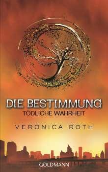 Veronica Roth: Die Bestimmung 02 - Tödliche Wahrheit, Buch