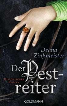 Deana Zinßmeister: Der Pestreiter, Buch