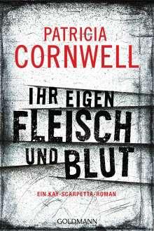 Patricia Cornwell: Ihr eigen Fleisch und Blut, Buch