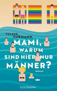 Volker Surmann: Mami, warum sind hier nur Männer?, Buch