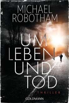 Michael Robotham: Um Leben und Tod, Buch