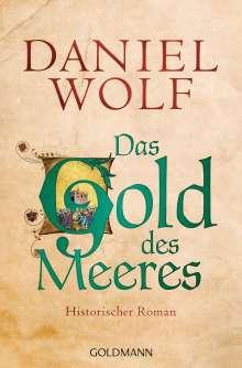 Daniel Wolf: Das Gold des Meeres, Buch
