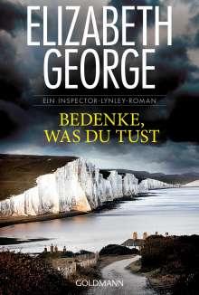 Elizabeth George: Bedenke, was du tust, Buch