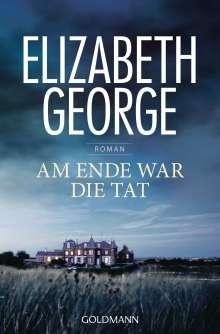 Elizabeth George: Am Ende war die Tat, Buch